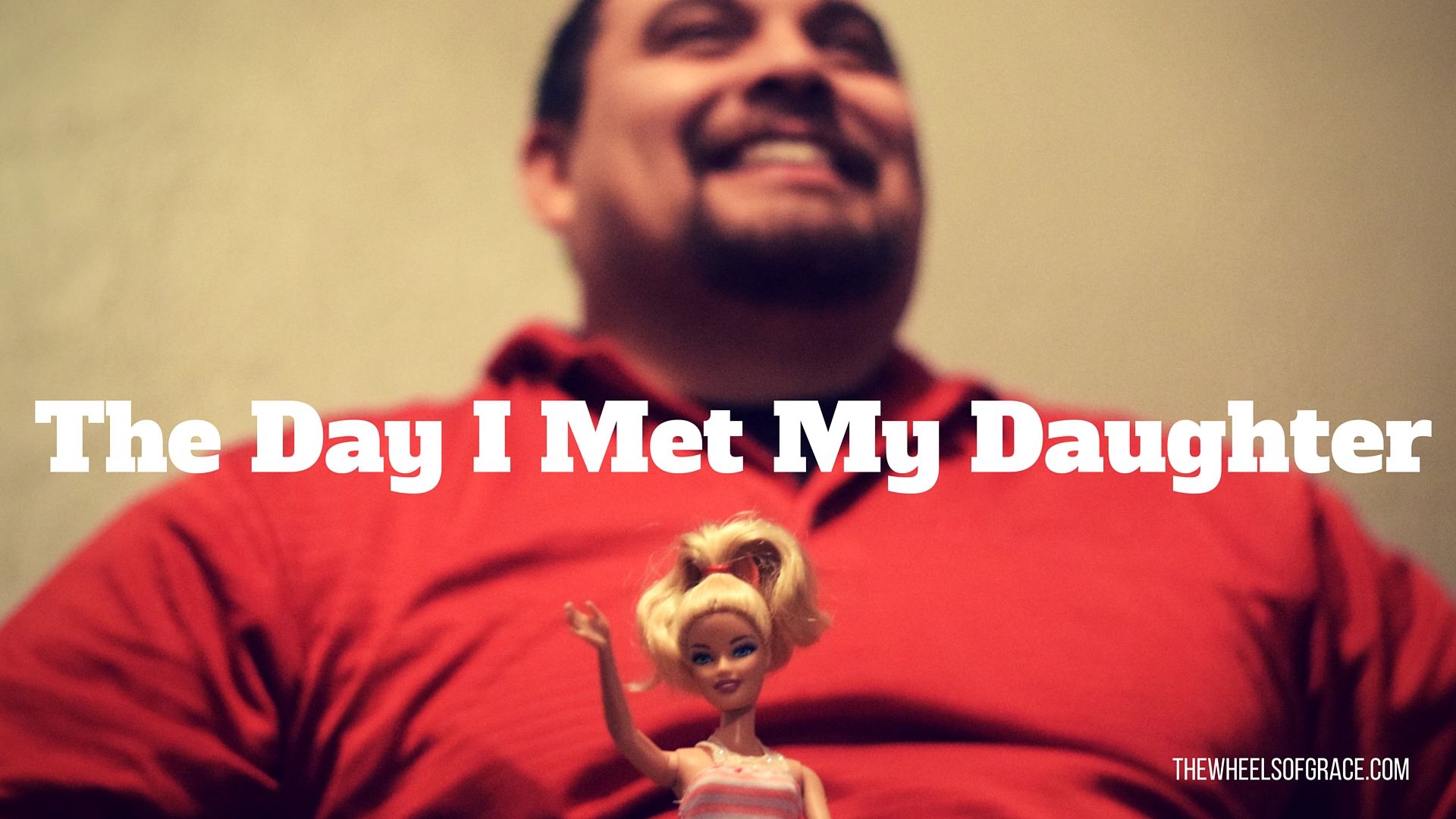 The Day I Met My Daughter