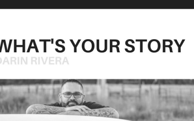 What's Your Story: Darin Rivera